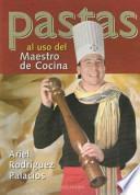 Pastas Al USO Del Maestro de Cocina