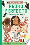 Pedro Perfecto Y La Mansión Misteriosa / Iggy Peck and the Mysterious Mansion