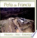 Peña de Francia: Historia, arte, entorno
