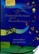 Pensando la Organizacion y la Gestion con Dimension Humana desde las Mujeres Rurales