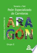 Peon Especializado de Carreteras Comunidad Autonoma de Aragon. Temario Y Test.e-book.