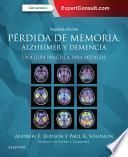 Pérdida de memoria, Alzheimer y demencia + ExpertConsult