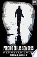 Perdido en las sombras