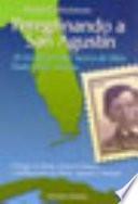 Peregrinando a San Agustín