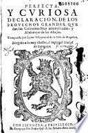 Perfecta y curiosa declaracion, de los provechos grandes, que dans las Colmenas bien administradas : y Alabanças de las Abejas. Compuesta por Iayme Gil...