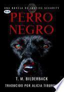 Perro negro - una novela de justice security