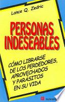Personas Indeseables/ Losers, Users and Parasites