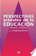 Perspectivas actuales de la educación