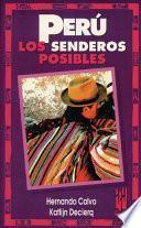 Perú, los senderos posibles