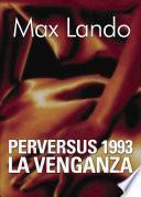 Perversus 1993 La venganza