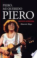 Piero, mi querido Piero
