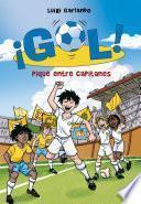 Pique entre capitanes (Serie ¡Gol! 34)