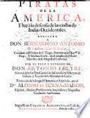 Piratas de la America, y luz à la defensa de las costas de Indias Occidentales ... Traducido de la lengua flamenca en española por el Dor Alonso de Buena-Maison