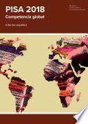 Pisa 2018. Competencia global. Informe español
