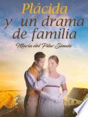 Plácida y un drama de familia