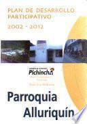 Plan de desarrollo participativo, 2002-2012: Parroquia Checa