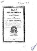 Plan sanguinario de Francisco Ibar y ... Sebastian Moro del Moral; celo y rectitud del actual Supremo Gobierno y autoridades, para castigar á estos delincuentes etc