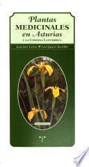 Plantas medicinales en Asturias y la Cornisa Cantábrica
