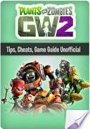 Plants VS Zombies | GW2 Game Guide, Tricks, Cheats, Unofficial Guide