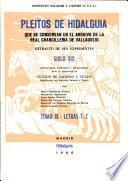 Pleitos de Hidalguía, que se conservan en el Archivo de la Real Chancilleria de Valladolid