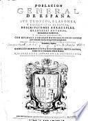Poblacion general de Espana. Sus trofeos, blasones, y conquistas heroicas, descripciones agradables etc