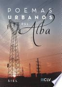 Poemas urbanos del alba