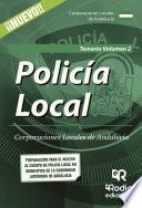 Policía Local. Corporaciones Locales de Andalucía. Temario Volumen 2.
