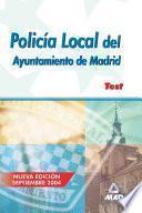 Policia Local Del Ayuntamiento de Madrid. Test Ebook