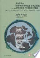Política Y Movimientos Sociales en Un Mundo Hegemónico