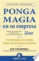 Ponga magia en su empresa/ Creating magic