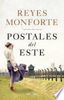 Postales del Este (Reyes Monforte)