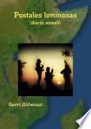 Postales luminosas (diario somalí)