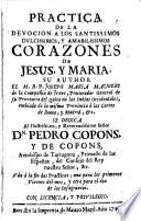 Práctica de la devoción a los santissimos... Corazones de Jesús y Maria