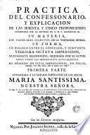 Práctica del confessonario y explicacion de los sesenta y cinco proposiciones condenadas por Jaime de Corella