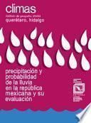 Precipitación y probabilidad de lluvia en los estados de Querétaro e Hidalgo