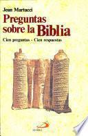 PREGUNTAS SOBRE LA BIBLIA