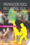 Descargar Libro Preparacion Fisica En El Futbol Sala Pdf Epub