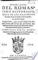 Primera Parte del Romancero Historiado, trata de los hazañosos hechos de los Reyes de Portugal ... compuesto por ... F. de Segura