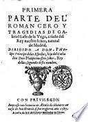 Primera parte del romancero y tragedias de Gabriel Laso de la Vega ..