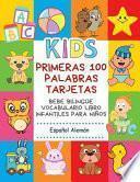 Primeras 100 Palabras Tarjetas Bebe Bilingüe Vocabulario Libro Infantiles Para Niños Español Alemán