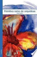 Primitivo Ramo de Orquideas