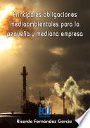 Principales obligaciones medioambientales para la pequeña y mediana empresa