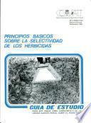 Princípios básicos sobre la selectividad de los herbicidas