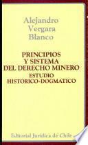 Principios y Sistema del Derecho minero.