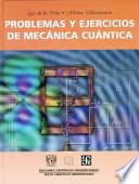 Problemas y ejercicios de mecánica cuántica