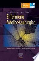 Procedimientos y cuidados en Enfermeria Medico-quirurgica