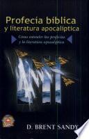 Profecía Bíblica Y Literatura Apocalíptica