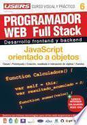 PROGRAMACION WEB Full Stack 6 - JavaScript orientado a objetos