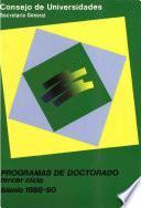 Programas de doctorado. Tercer ciclo. Bienio 1988-90 (volumen I)