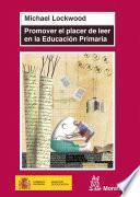 Promover el placer de leer en la educación primaria